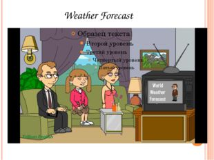 Good evening. Welcome to the world weather forecast. Let's take a look at the