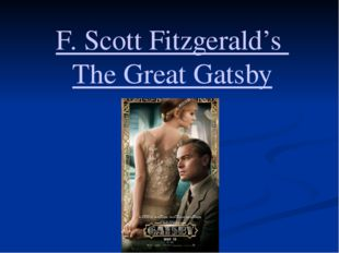F. Scott Fitzgerald's The Great Gatsby