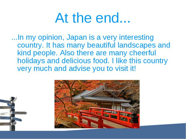 ...In my opinion, Japan is a very interesting country. It has many beautiful...