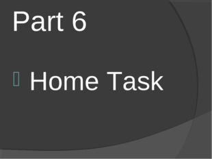 Part 6 Home Task