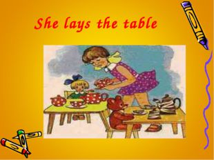 She lays the table