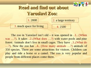 Read and find out about Yaroslavl Zoo: The zoo in Yaroslavl isn't old – it w