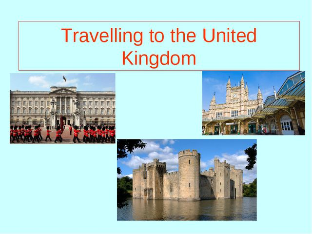 Travelling to the United Kingdom