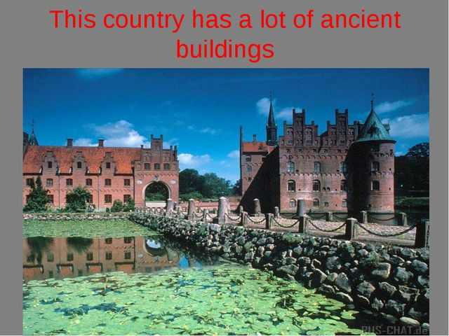 This country has a lot of ancient buildings