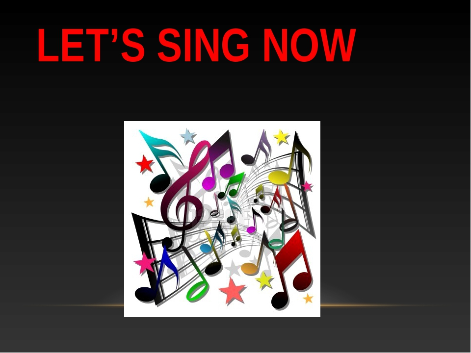 LET'S SING NOW