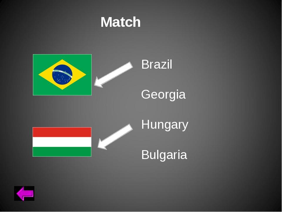 Brazil Georgia Hungary Bulgaria Match