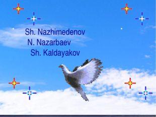 Sh. Nazhimedenov N. Nazarbaev