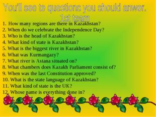 How many regions are there in Kazakhstan? 2. When do we celebrate the Indepen