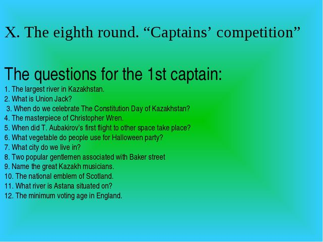 "X. The eighth round. ""Captains' competition"" The questions for the 1st captai..."