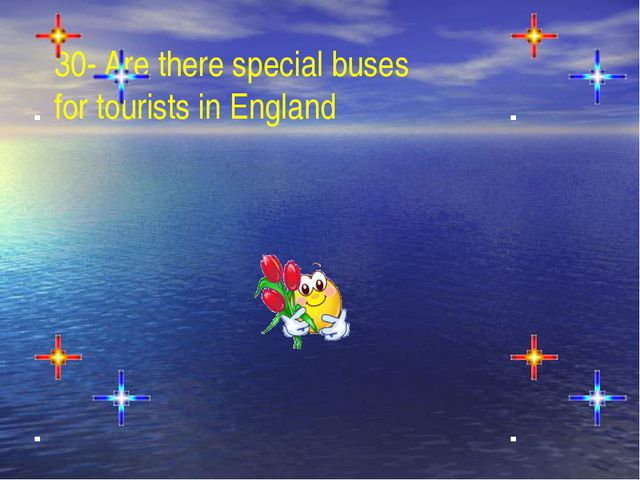 30- Are there special buses for tourists in England