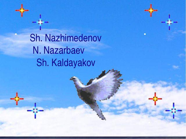Sh. Nazhimedenov N. Nazarbaev ...