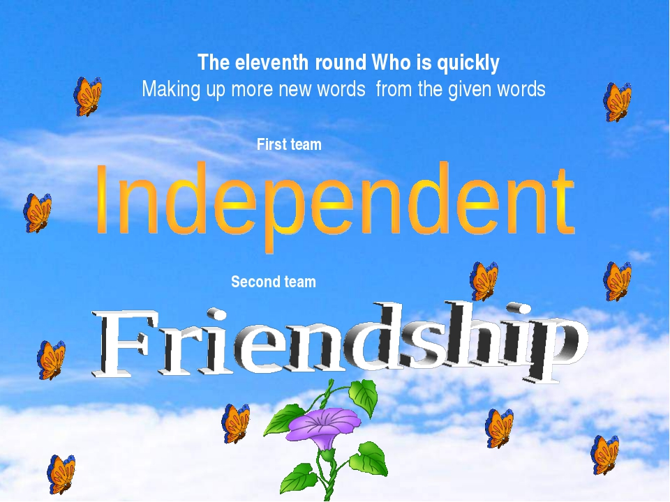 Independent The eleventh round Who is quickly Making up more new words from...