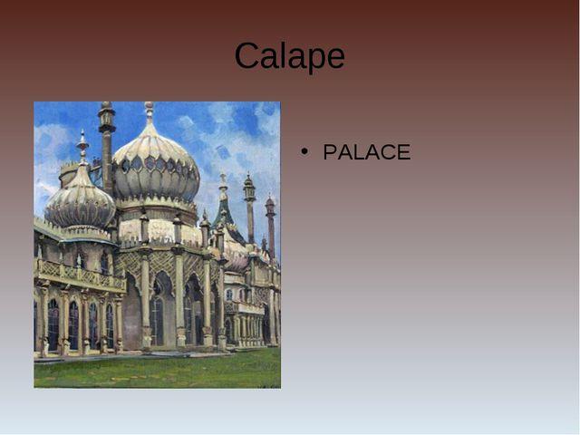 Calape PALACE