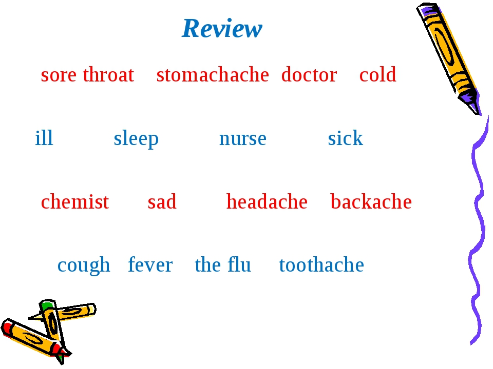 Review sore throat stomachache doctor cold ill sleep nurse sick chemist sad h...