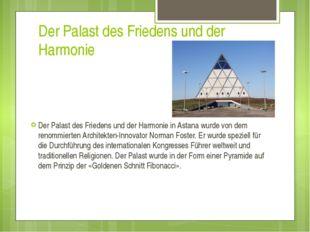 Der Palast des Friedens und der Harmonie Der Palast des Friedens und der Harm