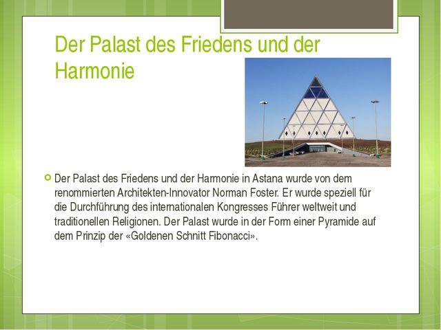 Der Palast des Friedens und der Harmonie Der Palast des Friedens und der Harm...