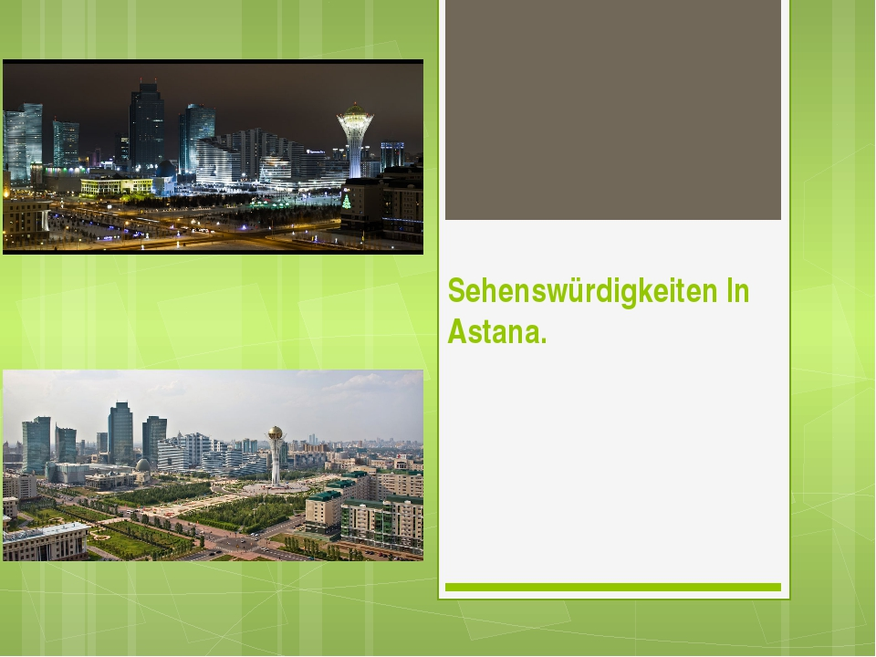Sehenswürdigkeiten In Astana.
