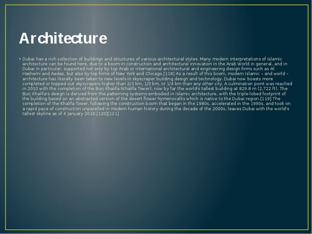 Architecture Dubai has a rich collection of buildings and structures of vario...
