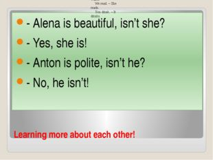 Learning more about each other! - Alena is beautiful, isn't she? - Yes, she i