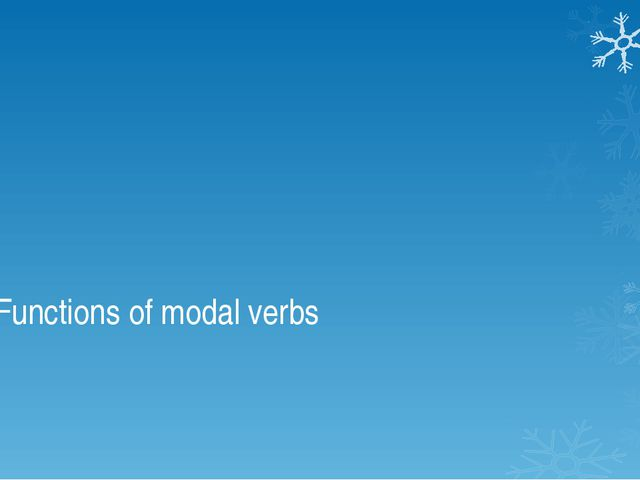 Functions of modal verbs