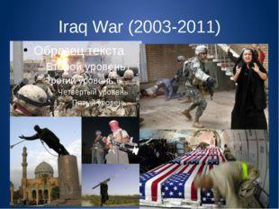 Iraq War (2003-2011)