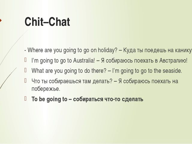 Chit–Chat - Where are you going to go on holiday? – Куда ты поедешь на канику...