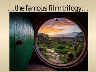 …the famous film trilogy…