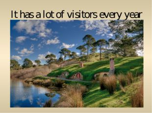 It has a lot of visitors every year