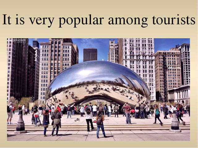 It is very popular among tourists