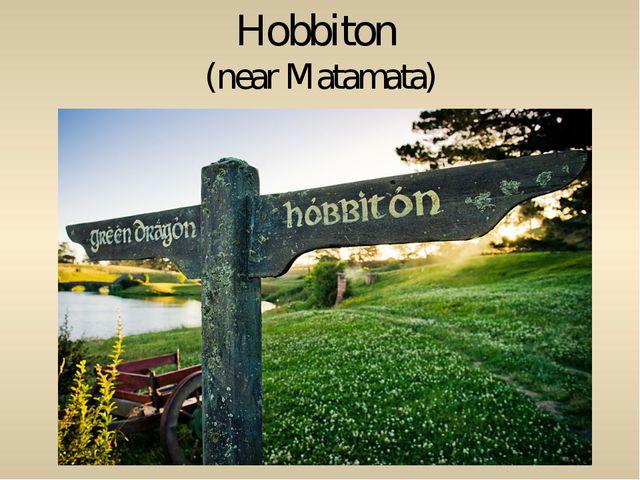 Hobbiton (near Matamata)