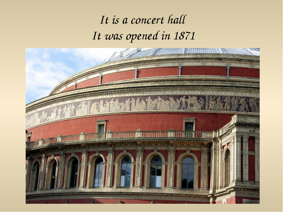 It is a concert hall It was opened in 1871