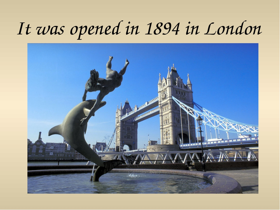 It was opened in 1894 in London