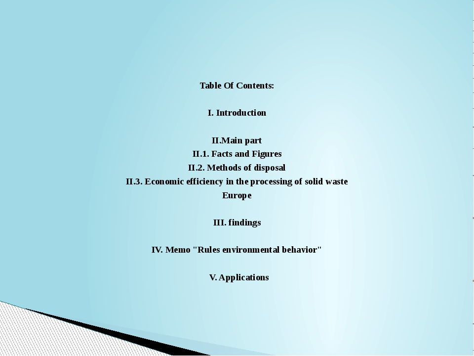 Table Of Contents: I. Introduction II.Main part II.1. Facts and Figures II.2....