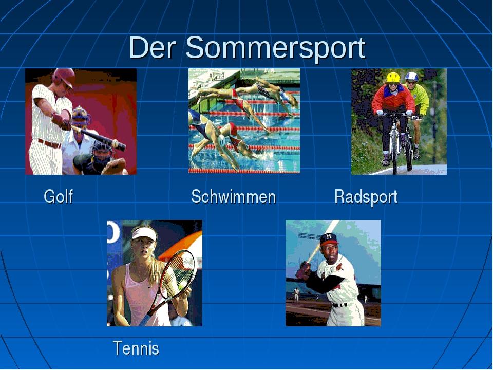 Der Sommersport Golf Tennis Radsport Schwimmen