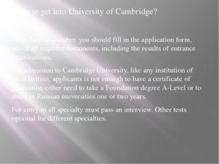 How to get into University of Cambridge? From June to October, you should fil