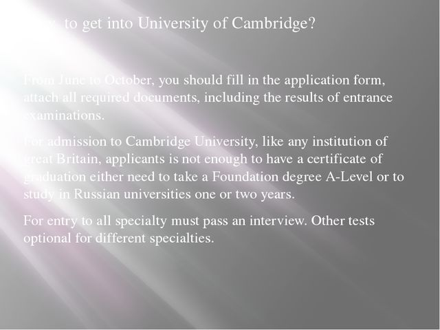How to get into University of Cambridge? From June to October, you should fil...