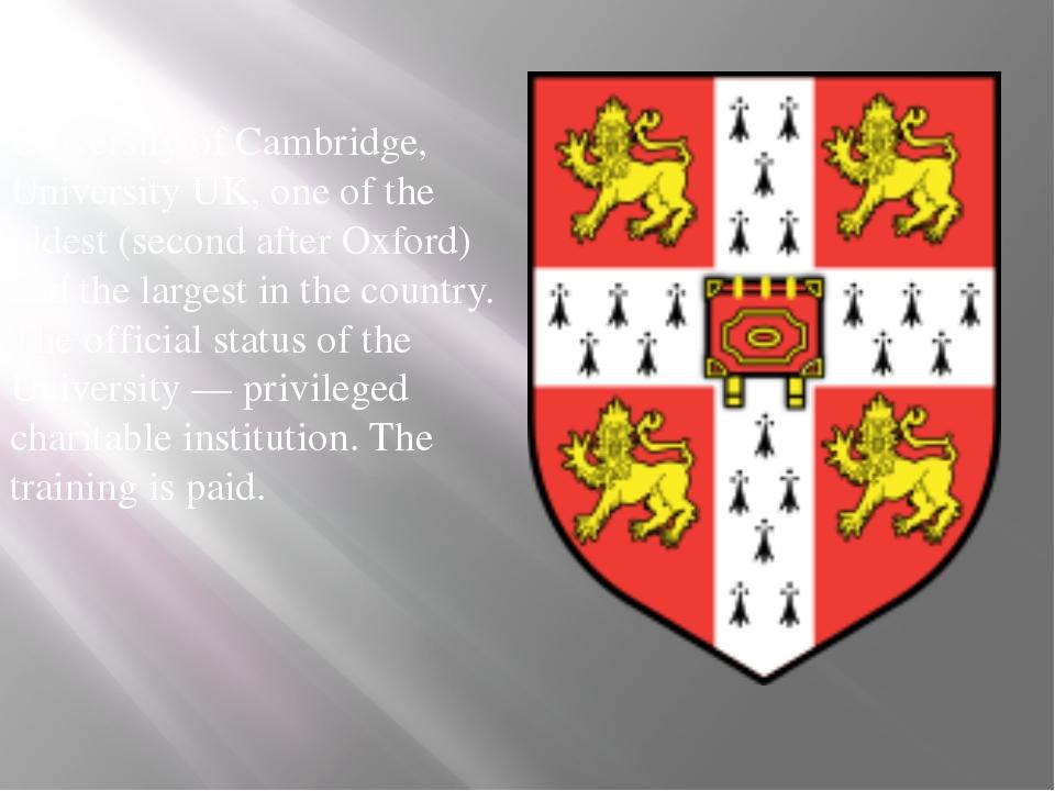 University of Cambridge, University UK, one of the oldest (second after Oxf...