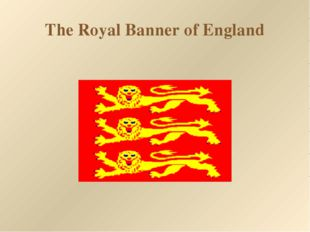 The Royal Banner of England