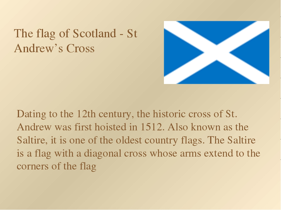 Dating to the 12th century, the historic cross of St. Andrew was first hoiste...