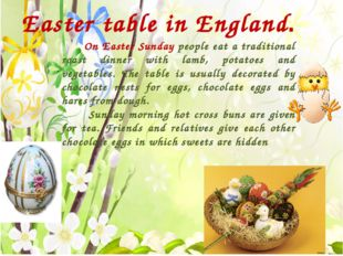 Easter table in England. On Easter Sunday people eat a traditional roast din