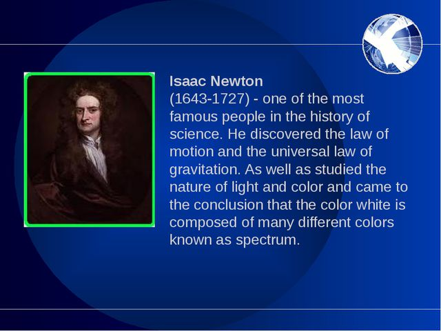 Isaac Newton (1643-1727) - one of the most famous people in the history of sc...