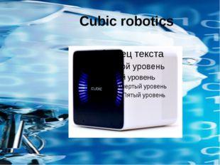 Cubic robotics
