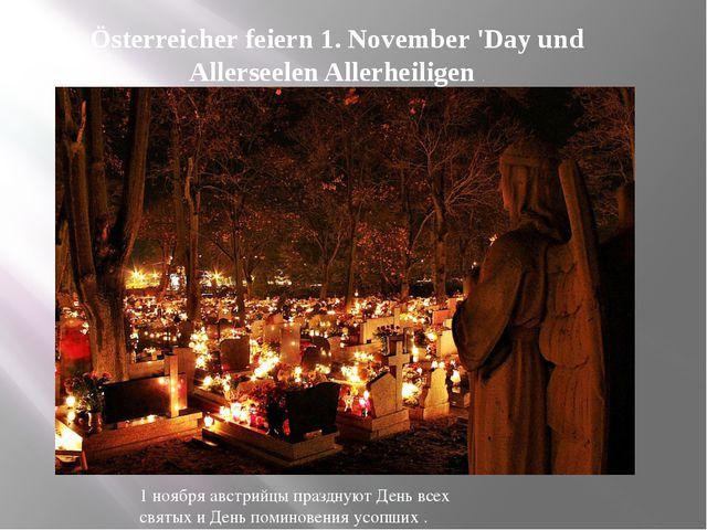 Österreicher feiern 1. November 'Day und Allerseelen Allerheiligen . 1 ноября...