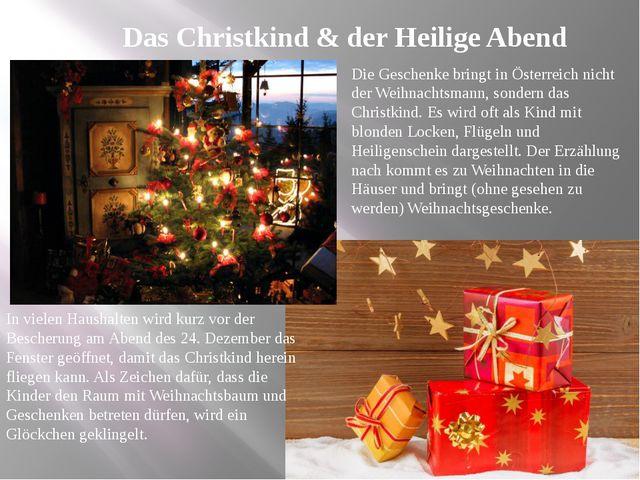 Das Christkind & der Heilige Abend Die Geschenke bringt in Österreich nicht d...