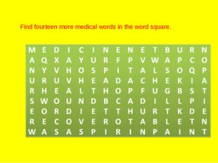 Find fourteen more medical words in the word square.