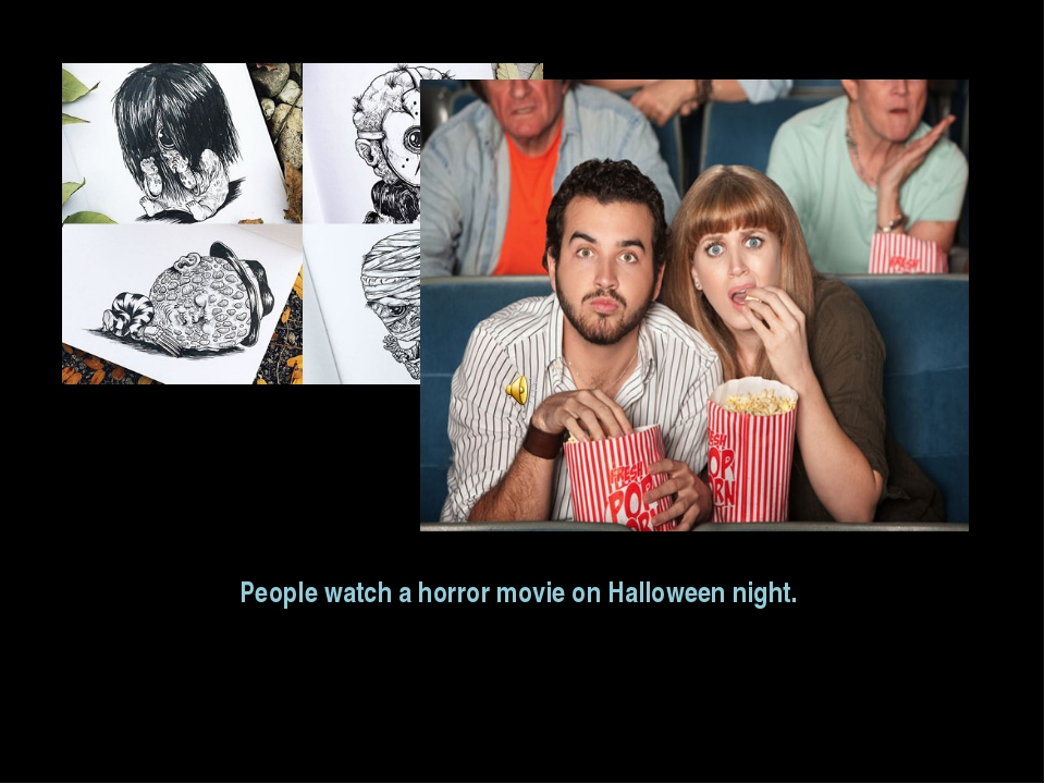 People watch a horror movie on Halloween night.