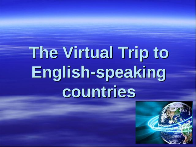 The Virtual Trip to English-speaking countries
