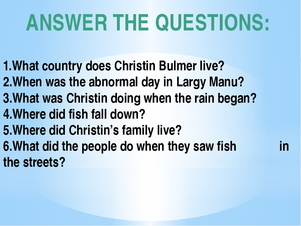 ANSWER THE QUESTIONS:  1.What country does Christin Bulmer live? 2.When was...