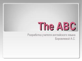 The ABC Разработка учителя английского языка Боровлевой А.С.