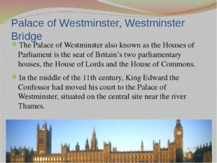 It links the Palace of Westminster on the west side of the river with county